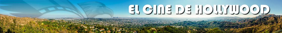 El Cine de Hollywood