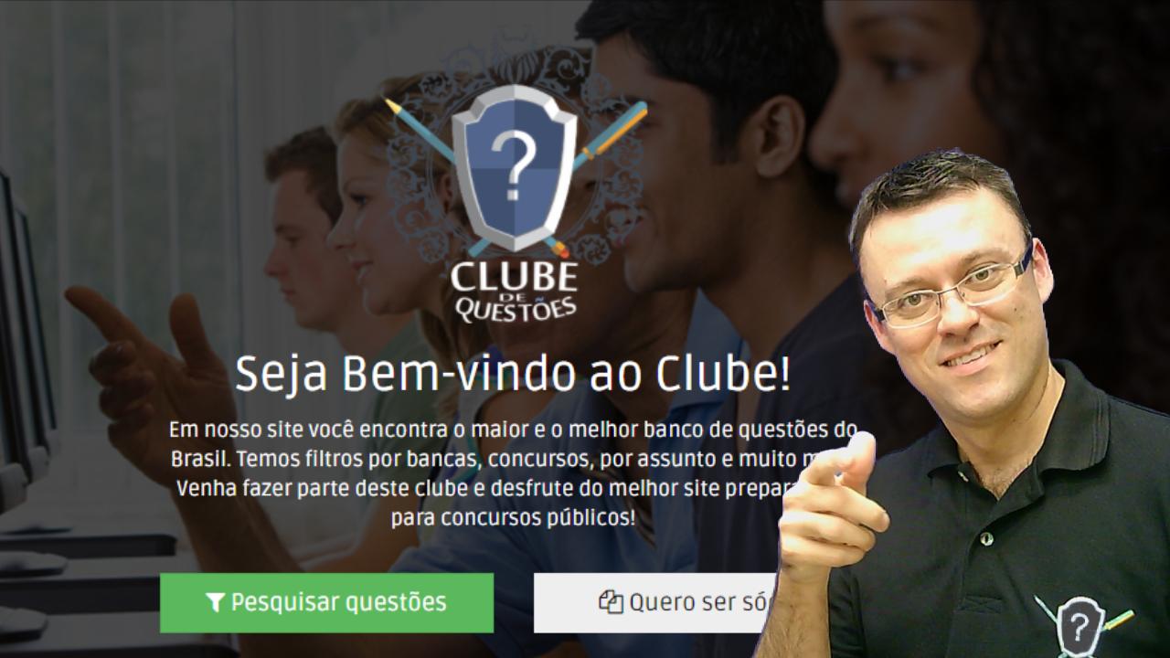 CONHECE O CLUBE DE QUESTÕES?