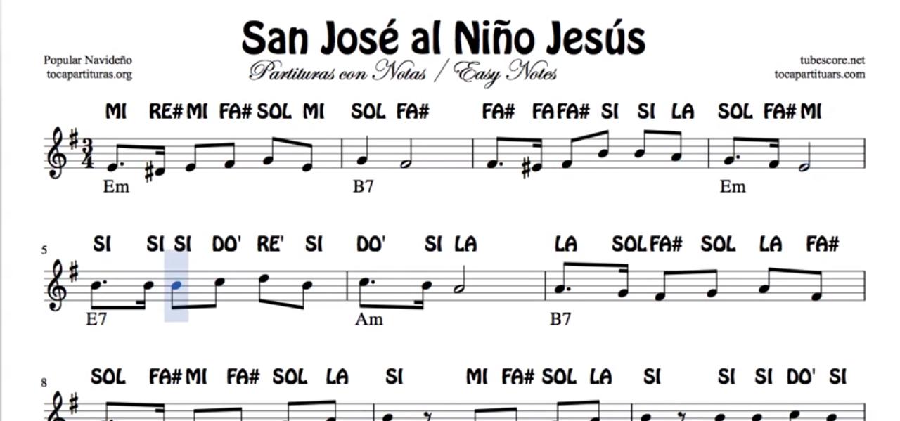 San José al Niño Jesús Carol Christmas Song Villancico Partitura de Flauta, Violín, Saxofón Alto, Trompeta, Viola, Oboe, Clarinete, Saxo Tenor, Soprano Sax, Trombón, Fliscorno, chelo, Fagot, Barítono, Bombardino, Trompa o corno, Tuba...
