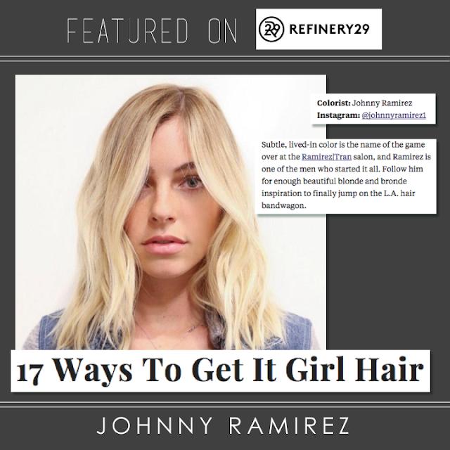 Refinery29, it Girl Hair, Hair color, LIVEDINBLONDE, LIVEDINCOLOR, JOHNNYRAMIREZHAIR, JOHNNYRAMIREZ, RAMIREZTRANSALON,
