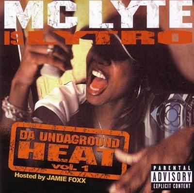 MC Lyte Is Lytro – Da Undaground Heat Vol. 1 (CD) (2003) (FLAC + 320 kbps)