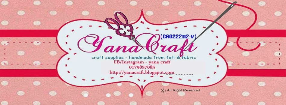 ~YaNa CrAfT ~ Craft Supplies Malaysia ~ Craft Supplies Kuantan ~ Craft Supplies Pahang ~ Handmade ~