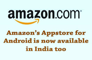 Amazon has expanded one of its most popular offerings 'Appstore for Android' to around 200 countries across the world including India.