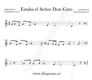 Estaba el Señor Don Gato partitura de flauta, violín, saxofón alto, trompeta, clarinete, saxofón soprano, tenor, oboe, corno inglés, trompa, friscorno en clave de Sol