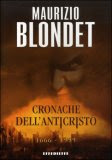 CRONCHE DELL&#39;ANTICRISTO 1666-1999