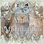 http://artfulaffirmations.blogspot.com/