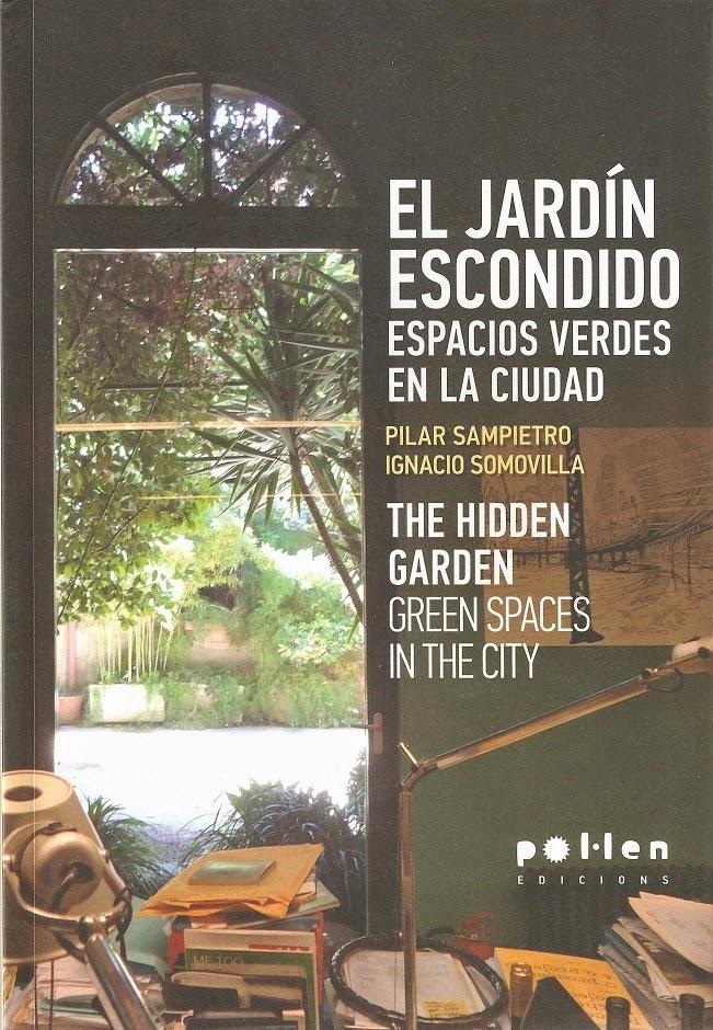 Jardines que me gustan el jard n escondido for El jardin escondido