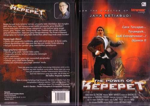 Buku The Power Of Kepepet, download buku Jaya Setiabudi, Buku Pengusaha dan Entrepreneur