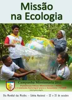 """Campanha Missionária 2011: """"Missão na Ecologia"""""""