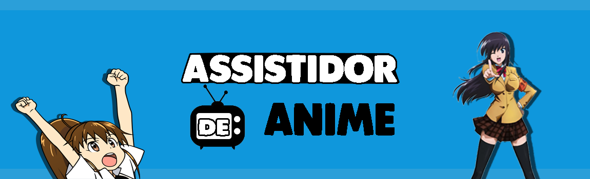Assistidor de Anime