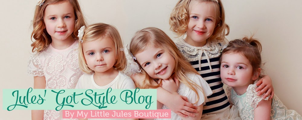 Jules' Got Style - Boutique Girls Clothing Blog