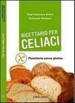Ricettario per celiaci di Felix e Cappera