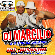 DJ marcilio E DJ juninho