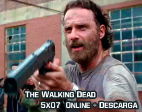 The Walking Dead 5x07 Online + Descarga