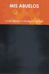 FINALISTA DEL Concurso del Club de  Abuelos de Buenos Aires. Argentina