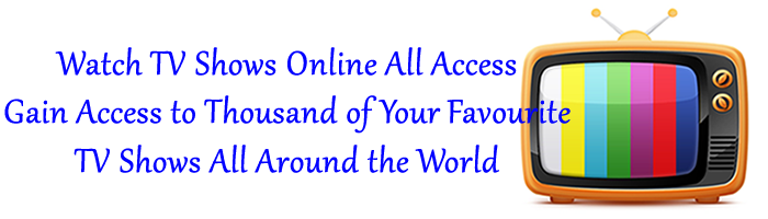 Watch TV Shows Online All Access