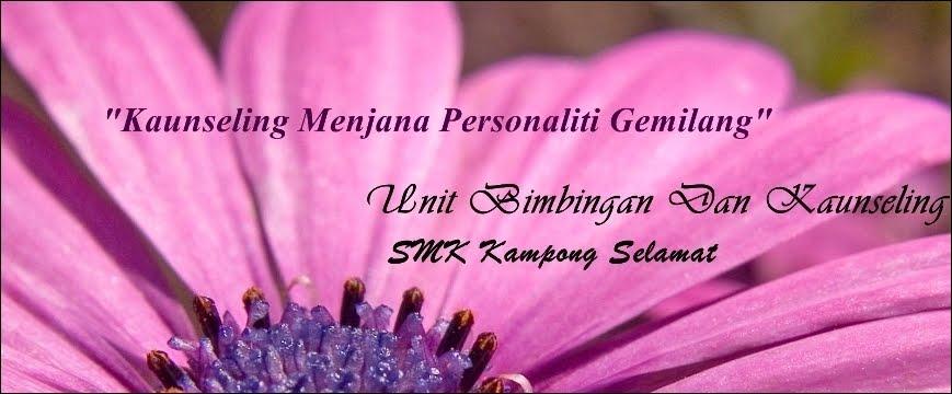 Unit Bimbingan Dan Kaunseling (UBK) SMK Kampong Selamat