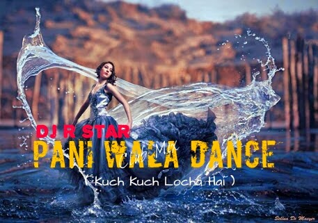 Paani Wala Dance - ( Re-Edit Mix ) - DJ R Star