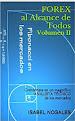 FOREX AL ALCANCE DE TODOS Vol. II