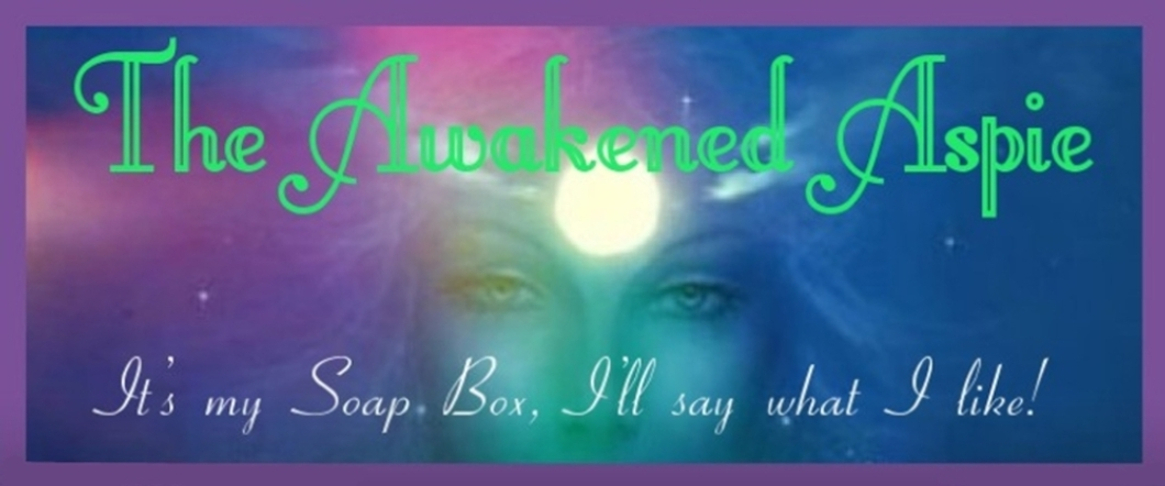 The Awakened Aspie
