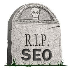 SEO Is Dead Grave Stone