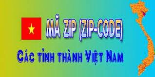 Mã bưu chính bưu điện (Zip Postal Code ) 64 tỉnh thành Việt Nam