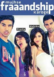 Bollywood Movie Mujhse Fraaandship Karoge Song