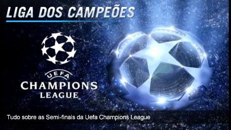 Semi-finais da Uefa Champions League