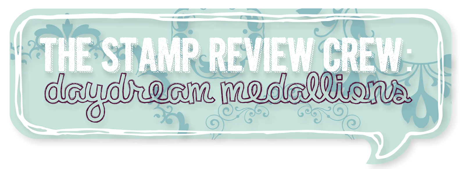 http://stampreviewcrew.blogspot.com/2014/08/stamp-review-crew-daydream-medallions.html