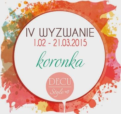 http://decustyle.blogspot.com/2015/02/wyzwanie-iv-koronka.html