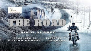 The Road 2018 Hindi Dubbed HDRip | 720p | 480p