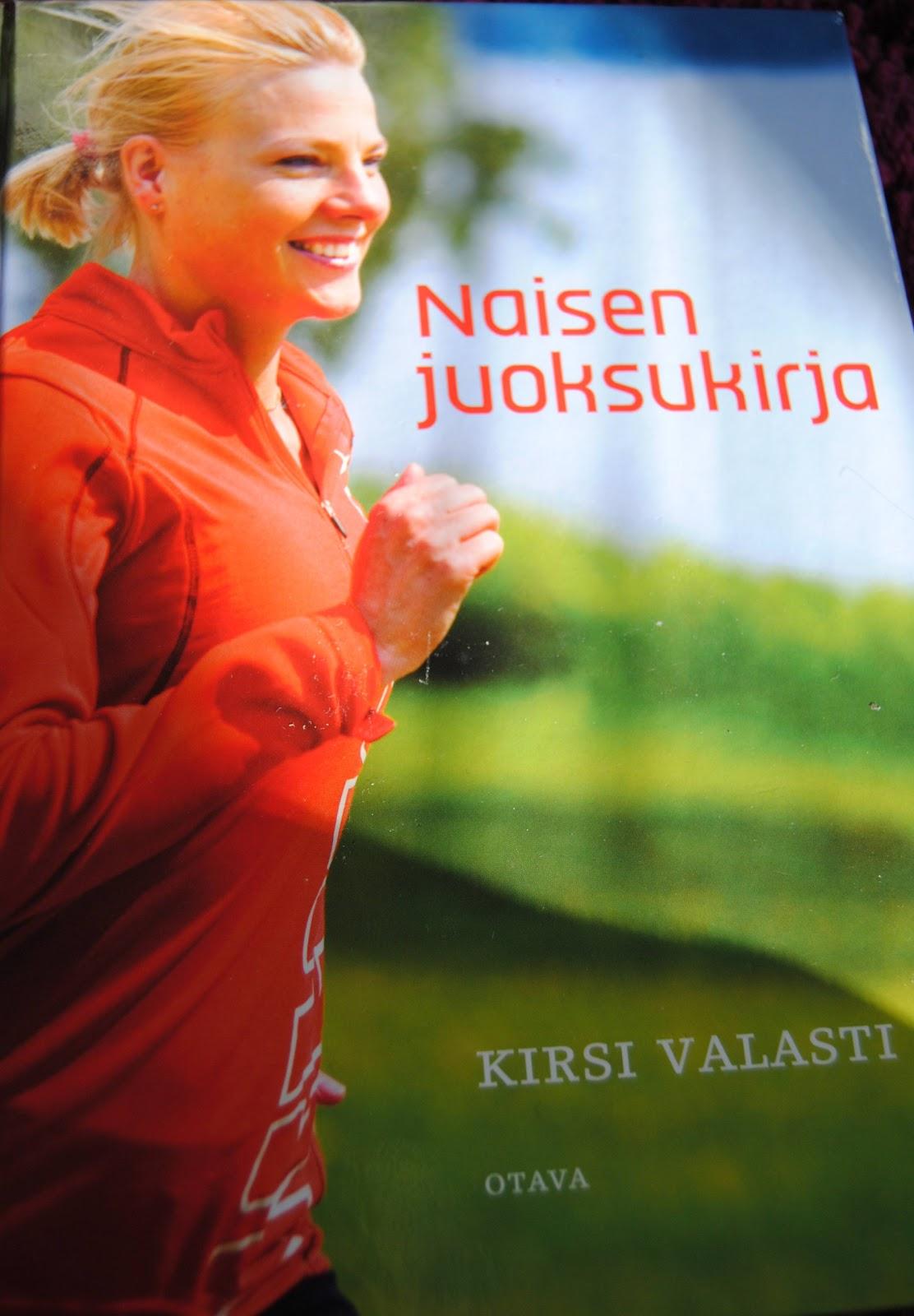 Mitä Naisen Käsilaukku Sisältää : Nen? kirjassa naisen juoksukirja kirsi valasti
