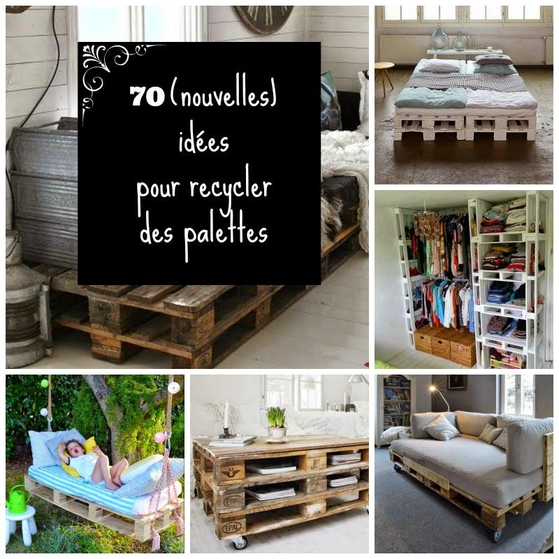 Home garden 70 nouvelles id es pour recycler des palettes - Idee avec des palettes ...