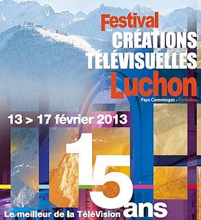 festival des créations télévisuelles de Luchon 2013