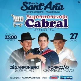 Supermercado Cabral apresenta grande atrações em praça pública dia 27 de Julho na Festa de Sant'Ana