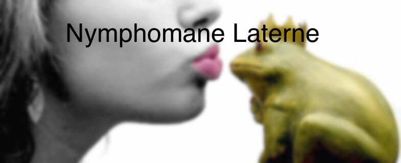 Die nymphomane Laterne