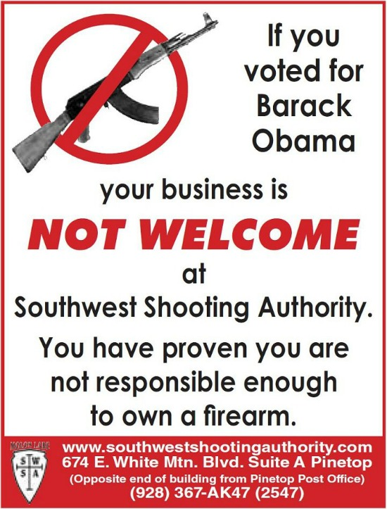 Southwest Shooting Authority says Obama voters business is not wanted