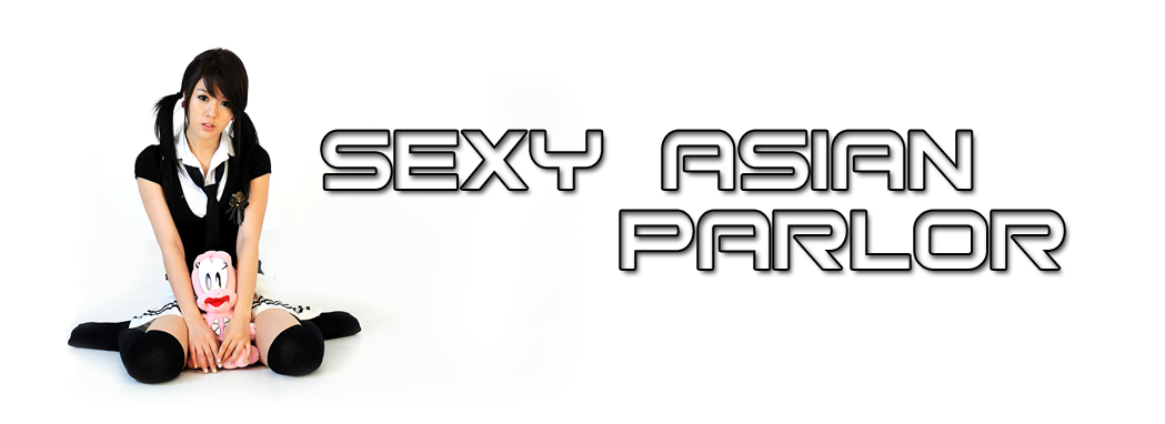 Sexy Asian Parlor