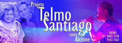 Projeto Telmo Santiago Canta Alcione