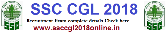 SSC CGL 2018 | Notification | Syllabus | Online Application Form - ssccgl2018online.in