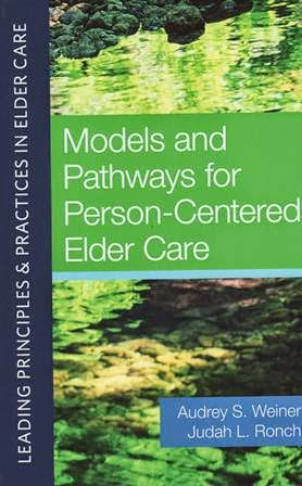 Person Centered Care For Nursing Home Residents The Culture Change Movement