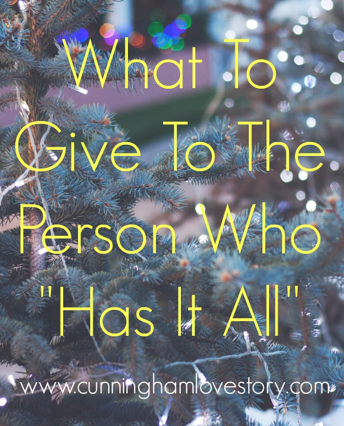 What_to_give_to_the_person_who_has_it_all