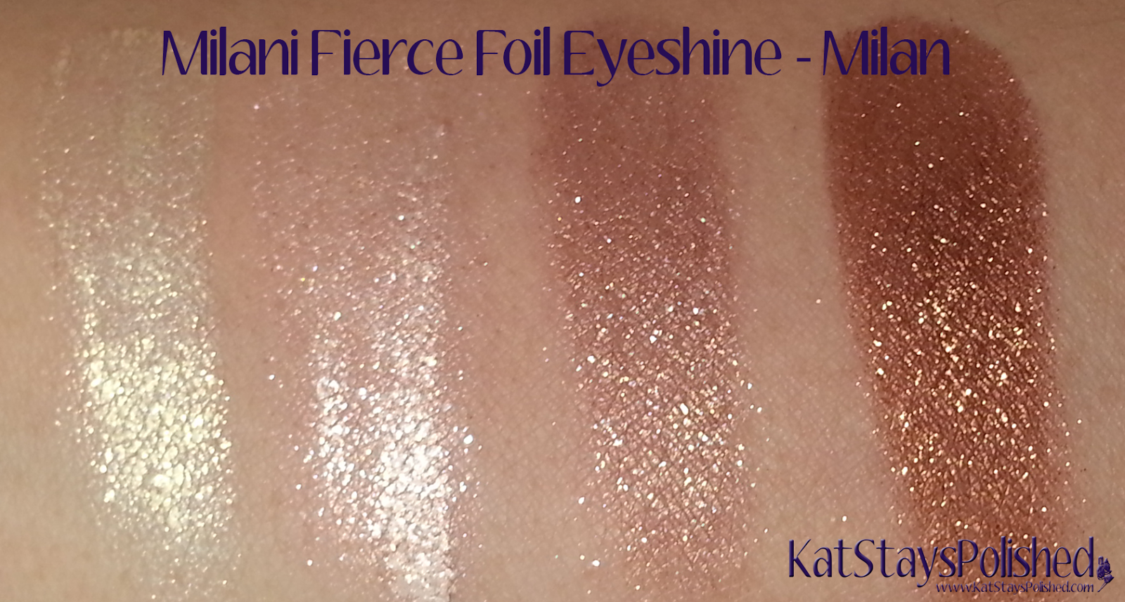 Milani Fierce Foil Eyeshine - Milan | Kat Stays Polished