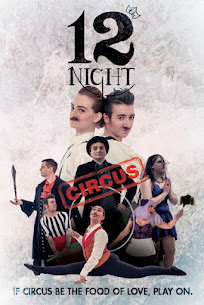 WIN 4 Tickets ($120) To Yes Ma'am Circus' 12th Night: If Circus be the Food of Love, Play On!