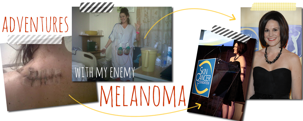 Adventures With My Enemy Melanoma