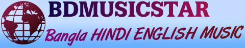 BDMUSICSTAR - Download Bangla Songs,Mp3 Songs,Bollywood Music,Indian Movie Songs,English Music
