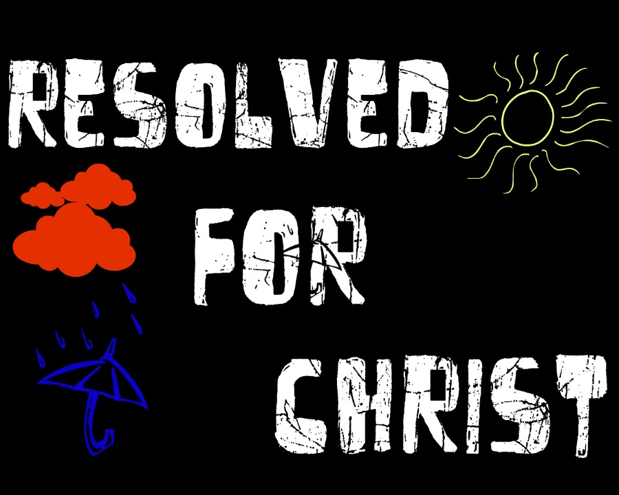 Resolved for Christ