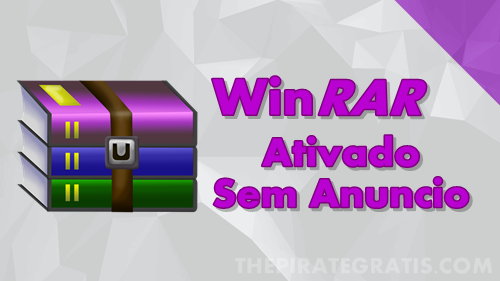 Download WinRAR Completo Ativado Crackeado