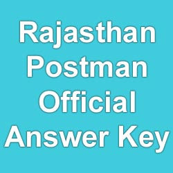 Rajasthan Postman Answer key 2015