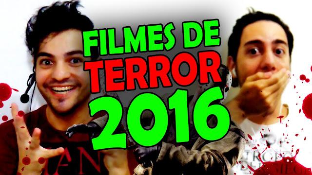 [Trilha do Medo TV #5] Lançamentos de filmes de terror para o ano de 2016
